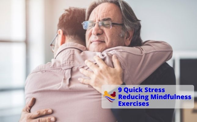 9 Quick Stress Reducing Mindfulness Exercises