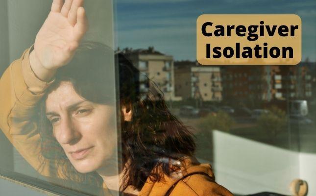 Avoiding Caregiver Isolation