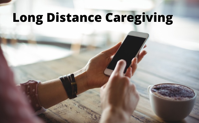 My Long-Distance Caregiving Challenges