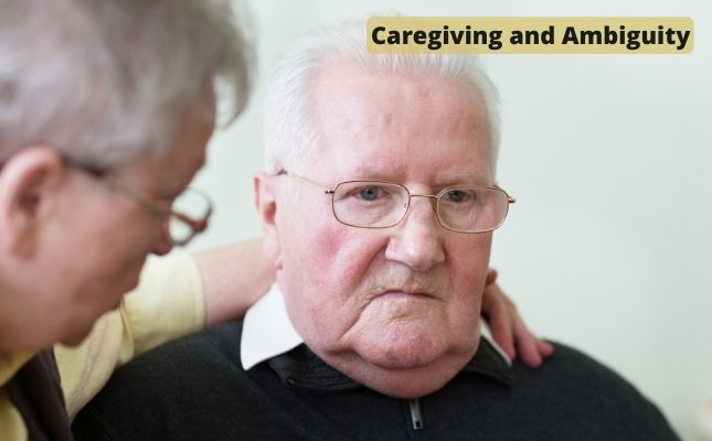 Caregiving and the Ambiguity of Memory Loss