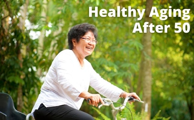 Healthy Aging Beyond Age 50