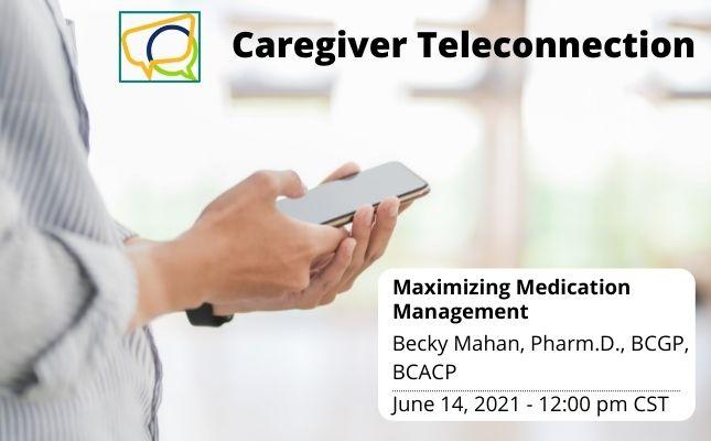 Maximizing Medication Management (Recording)