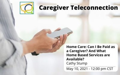 Home Care: Can I Be Paid as a Caregiver and What Home Based Services are Available?