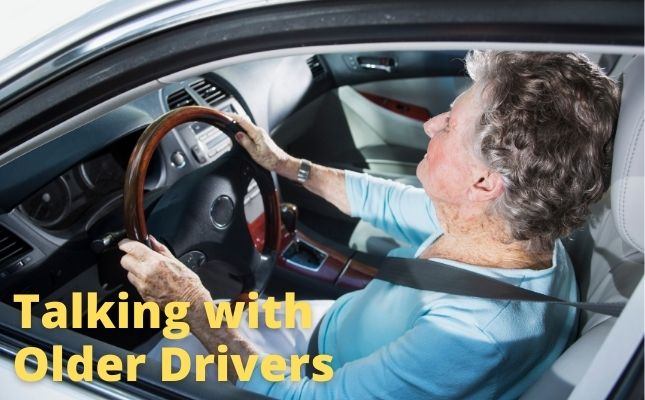 Talking with Older Adults About Driving