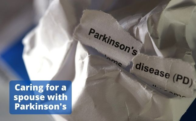 Caring for a PWP (Person's with Parkinson's)