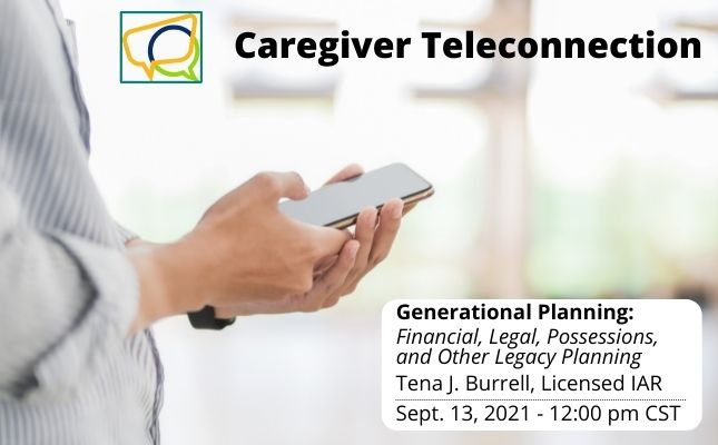 Generational Planning: Financial, Legal, Possessions, and other Legacy Planning