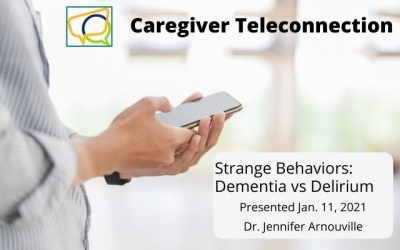 Strange Behaviors: Dementia vs Delirium