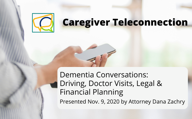 Dementia Conversations: Driving, Doctor Visits, Legal & Financial Planning